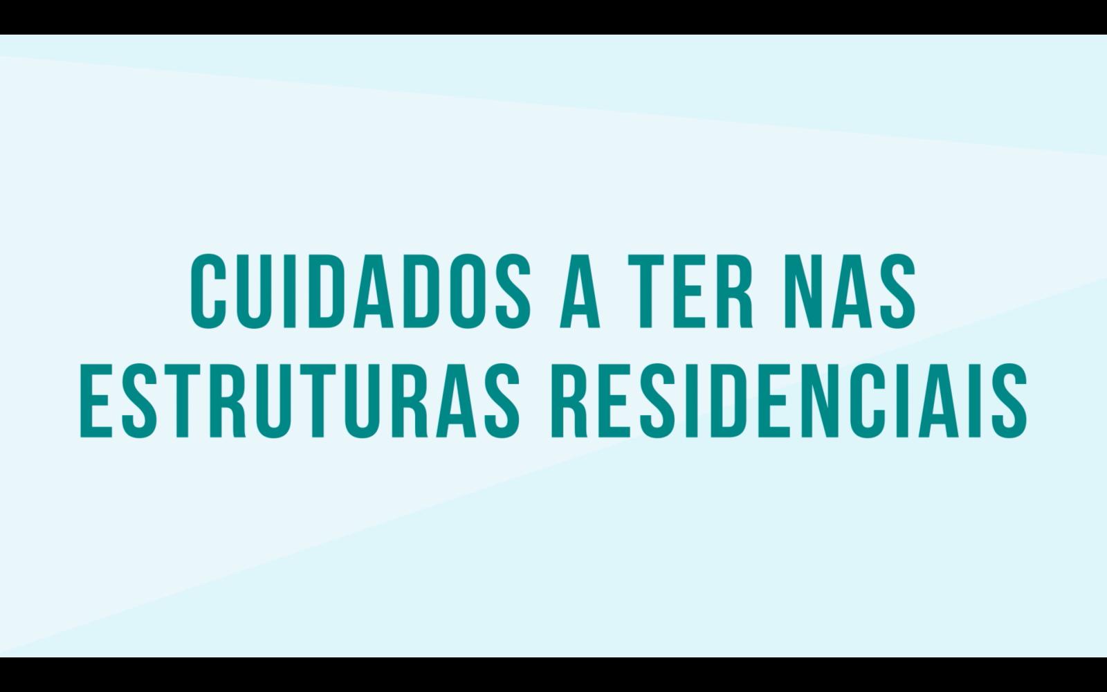 Covid-19 | Filme sobre cuidados a ter nas estruturas residenciais