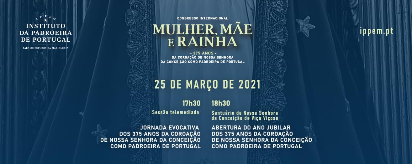 """Jornada – """"375 anos da Coroação de Nossa Senhora da Conceição como Padroeira de Portugal"""""""