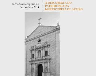 Aveiro | Redescobrir o património nas jornadas europeias