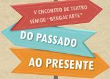 Oliveira do Bairro | Encontro de teatro sénior