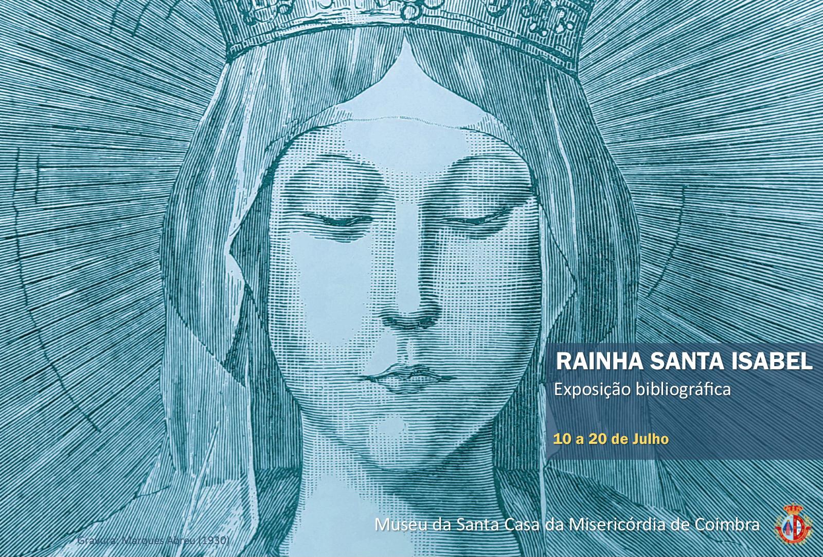 Coimbra | Exposição sobre Rainha Santa Isabel